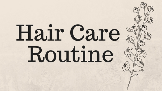 Hair Care Routin