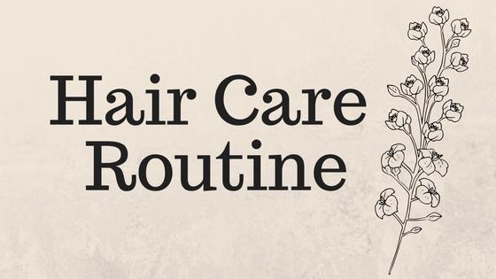 Hair Care Routin